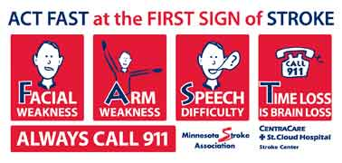 Act fast at the first sign of stroke, Always call 911