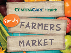 Wooden sign that says  CentraCare Health Family Farmers Market